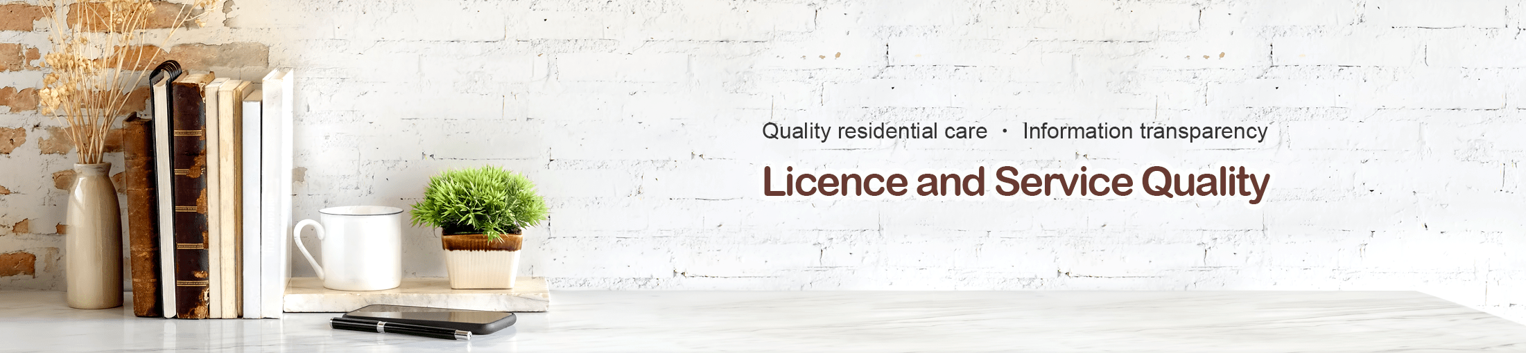 Licence and Service Quality